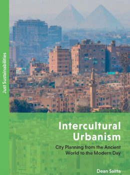 Intercultural Urbanism: City Planning from the Ancient World to the Modern Day